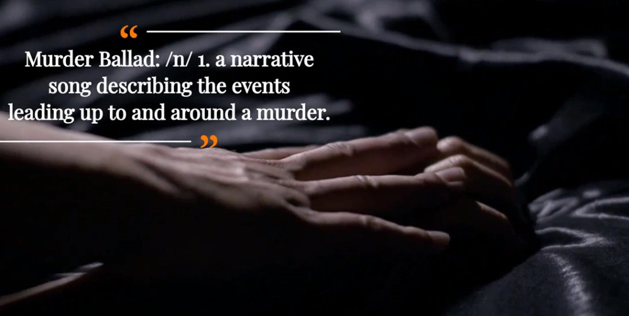 MURDER BALLAD | Teaser-Defined